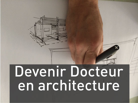 Devenir docteur en architecture