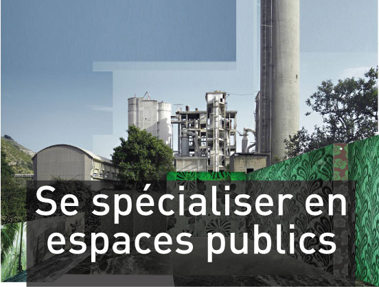 Se spécialiser en espaces publics